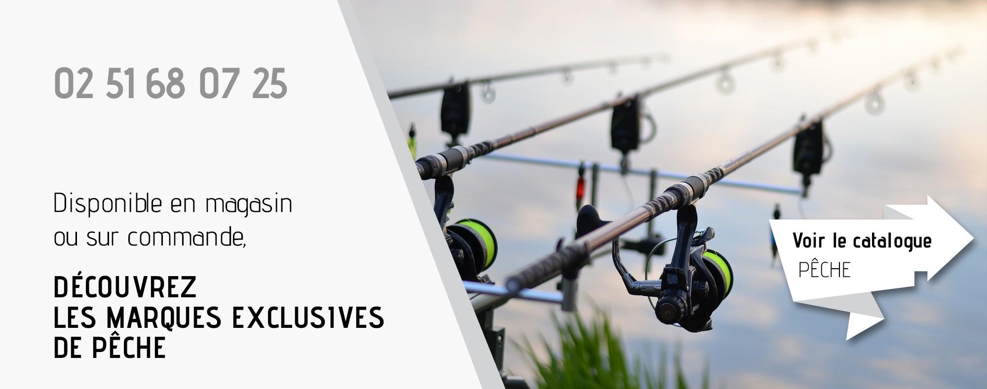 Disponible en magasin  ou sur commande,  Découvrez  les marques exclusives  de pêche